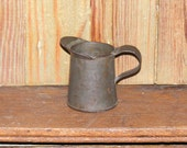 Antique Tin Small Measure Pitcher 1/4 Pint