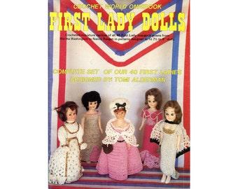 "First Lady Doll Dresses Crochet Pattern 40 Inaugural First Ladies Martha Washington to Nancy Reagan 8"" Dolls Crochet Vintage Pattern Book"