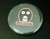 "The Mighty Boosh Zooniverse 2"" pinback button, Noel Fielding, Julian Barratt, Boosh, Zoo, logo"
