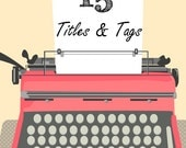 Etsy Titles and Tags, High SEO Titles and Tags, Etsy Relevancy and SEO - 15
