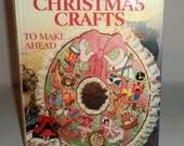 Vintage Better Homes & Gardens Christmas Crafts Book - Crafts to Make Ahead - 1983 Better Homes and Gardens Christmas Craft Book - Patterns