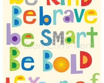 Be brave- Kids wall art- nursery decor