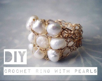 How to crochet a wire ring with Pearls, PDF pattern, step by step, DIY tutorial pattern