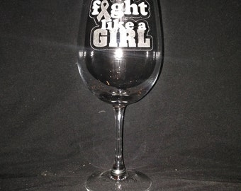 "13 Ounce Breast Cancer ""Fight Like A Girl"" Wine Glass"