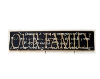 Our Family is a Circle of Strength and Love primitive wood sign