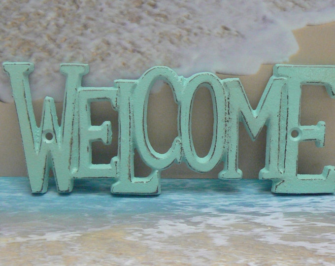 Welcome Wall Plaque Sign Cast Iron Distressed Shabby Elegance Beach Light Blue Cottage Chic Cast Iron Beach House Decor Entryway Door Sign