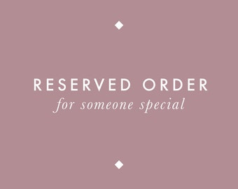 Reserved Order for Anna