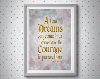 Dreams Can Come True - Walt Disney Quote | Giclee