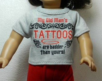 BK Gray Tee with Red & Black Design - My Old Man's Tattoos are badder than yours! - 18 Inch Doll Clothes fits American Girl
