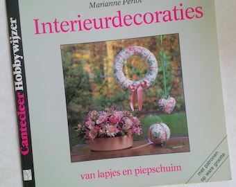 Vintage Dutch Craft Book - Interieurdecoraties Printed 1991 - Home decoration craft DIY book - hanging ornaments, garland, wreath