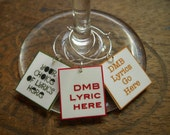 Dave Matthews Band Song Lyrics Wine Charms for the Music/Wine Lover 'Your wine glasses deserve COOL Sassy Jewelry'  Great Best Friend Gift