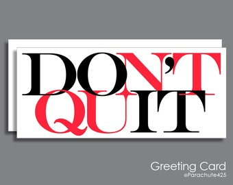 Do It Don't Quit, inspirational card, encouragement card, graduation card, inspiration quote, new year resolution, diet card, typography art
