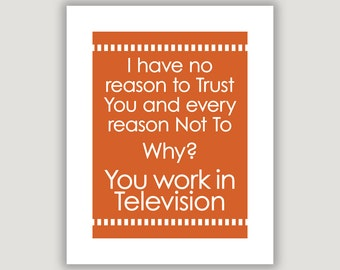 Studio 60 Quote, funny tv quote print, tv office art, television humor art, typography wall art, tv producer gift, Sorkin quote, tv dorm art