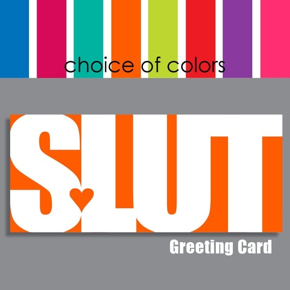 SLUT Greeting Card, funny Valentine, funny friend card, personalized card, adult card, insult card, slang, snark, humor, mature language