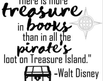 Treasure in Books Walt Disney Quote vinyl - 12 x 12