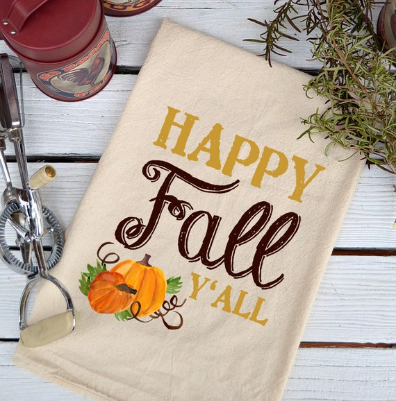 NEW*** Fall Flour Sack Towel, Fall Kitchen Towel, Kitchen Towel, Cotton Towel, Tea Towel, Fall Towel, Pumpkin Dish Towel, Happy Fall Y'All