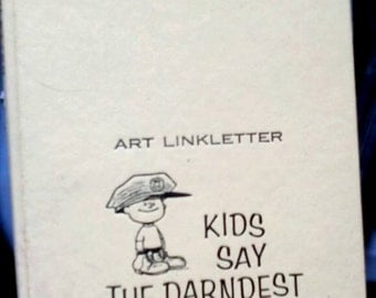 Sale-1957 Art Linkletter KIds Say the Darndest Things Book