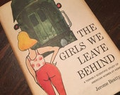 The Girls We Leave Behind by Jerome Beatty, Jr. 1963 BCE.