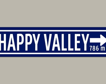 Happy Valley Penn State Football Road Sign