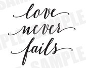 SVG DXF Commercial/Personal Use Wedding Sign Bridal Shower Bible Verse Love Never Fails Silhouette Cameo