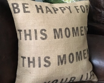Be happy for this moment burlap quote pillow cover hessian cushion cover