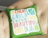 """Quote Pillow Cover """"A Child's Laugh Could Possibly Be the Best Sound in the World"""""""