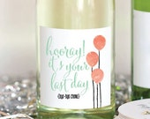 Last Day Chemo Cancer WIne Label