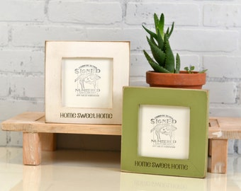 "5x5 Frame Custom Engraved ""Home Sweet Home"" in Finish COLOR of YOUR CHOICE - 5 x 5 Picture Frame Romantic - Housewarming Gift - Handmade"