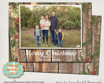Photo Christmas Holiday Card, Rustic Christmas, Barn Wood Background, Holly Leaves Design, Country Christmas, Vintage Holiday