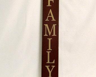 Family - Primitive Country Sign, Housewarming gift, vertical sign, farmhouse decor, country decor, primitive, primitive country decor