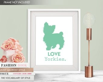 LOVE YORKIES - Art Print (Featured in Green Sash) Love Animals Art Print and Poster Collection