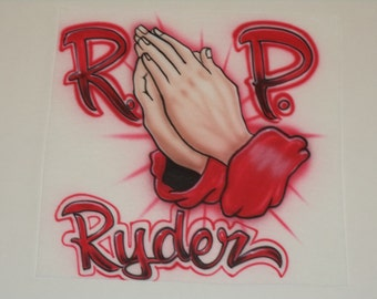 RIP Praying Hands Shirt Personalized with Name size S M L XL 2X Rest In Peace Airbrush T-Shirt