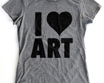 I Heart Art T-Shirt WOMENS  -  Available in S M L XL and five shirt colors