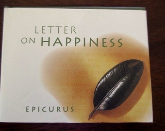 Letters on Happiness - Epicurus, tiny book, sayings, love