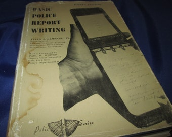 Basic Police Report Writing by Allen Z. Gammage