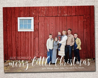 "Photo Christmas Card, Holiday Card, Modern Christmas card, Christmas card :PRINTABLE (""Have Yourself a Merry Little Christmas)"