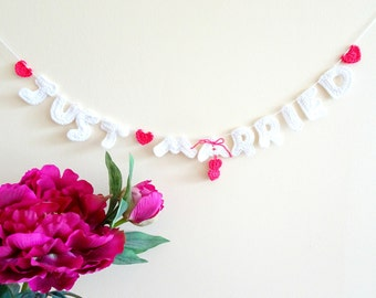 Just Married garland - rustic wedding garland - crochet unique wedding garland - just married banner - sweetheart table decor ~ 28.3 inches