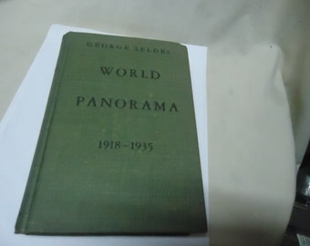 Vintage 1935 World Panorama Hardback Book by George Seldes,collectable