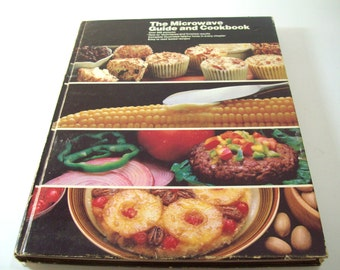Vintage Book The Microwave Guide and Cookbook by General Electric 1982 Hardback