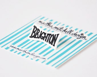 Brighton Pin Brooch - Brighton Brooch - Brighton Badge - Brighton Jewellery