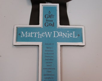 Boy's Baptism Cross - Jereimah 29:11 any color  approx 7 x 9 inches-Tourq and Dark Brown