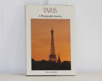 Paris a photographic journey