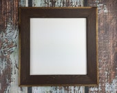 8 x 8 Picture Frame, Brown Rustic Weathered Style With Routed Edges