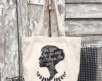 she knew who she was and WHOSE she was tote bag