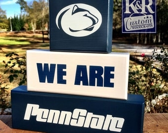 We Are Penn State ~ Painted Blocks sign Shelf Sitter