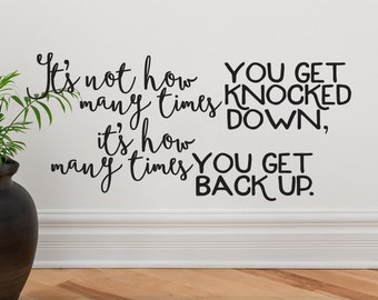 Motivational Wall Decor Get Knocked Down Get Back Up   Wall Words Vinyl Wall Decal Quote   Positive Affirmation   Wall Decor