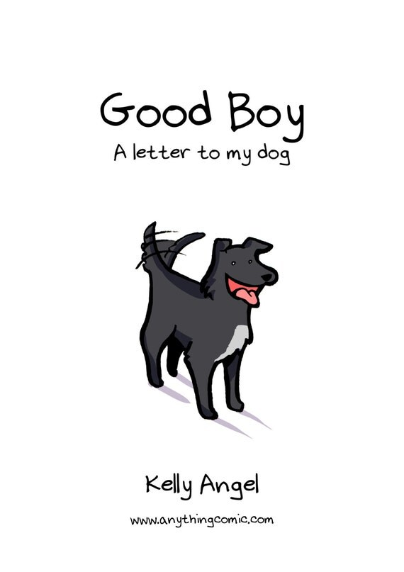 good boy a letter to my dog