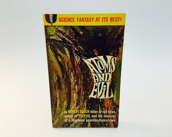Vintage Sci Fi Book Atoms and Evil by Robert Bloch 1962 Paperback Anthology