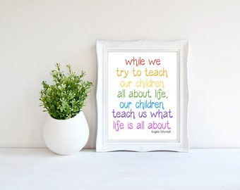 Custom Colors | While We Try To Teach Our Children All About Life | Nursery Art | Wall Art | Subway Art | 5x7 | 8x10 | 11x14 | 16x20
