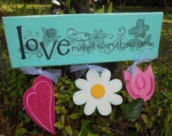 Decorative Sign Board, Love Makes Everything Grow, CTSOFG